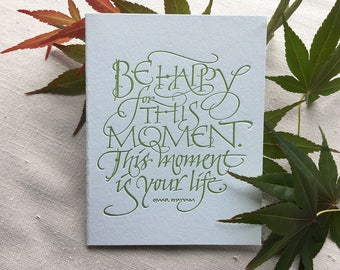 Be Happy Quote in Letterpress Calligraphy