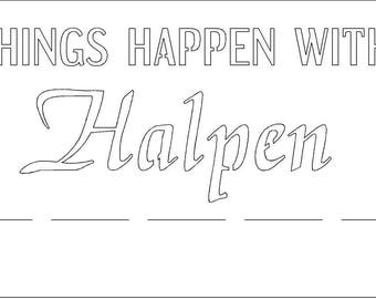 Metal plaque customized THINGS HAPPEN with HALPEN