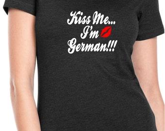 Kiss Me I'm German!!! Ladies Short Sleeved Tee