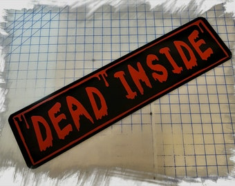 Walking Dead - Dead Inside Aluminum Sign