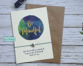 Be Mindful Yoga Bracelet, Mindful Gift, Mindfulness, Mindful Meditation, Mindful Card, Mindful Bracelet, Yoga Gift, Mindful Wish Bracelet