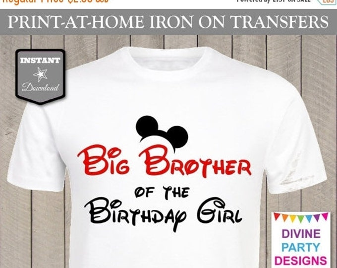 SALE INSTANT DOWNLOAD Print at Home Mouse Big Brother of the Birthday Girl Printable Iron On Transfer / T-shirt / Family / Trip / Item #2348