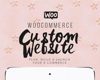 PLAN, BUILD, and LAUNCH your custom Woocommerce ecommerce website design