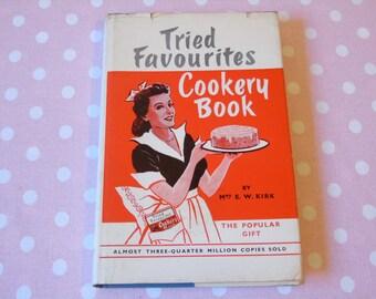 1948 Tried Favourites Cookery Book  Mrs E W Kirk - Original DJ - Household Hints - A D Johnston Edinburgh - Scottish Antique Cookery Book