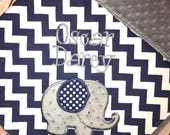 Elephant - Navy Chevron &  Grey Minky Baby Blanket with Embroidered Elephant