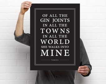 Of All The Gin Joints // Art Print // Casablanca // White on Black // Home Decor  // Gift Idea // Rick Blaine // Quote