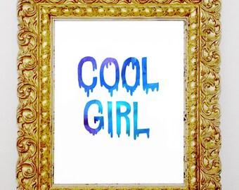 Cool Girl Print