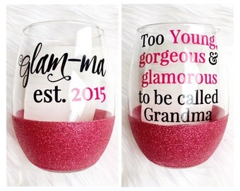 Glamma Glitter Wine Glass - Glam-Ma Wine Glass - Glamma Cup - Glamma Mug - New Grandma wine Glass - Glamma Gift - Glam Ma Cup - Grandma Mug