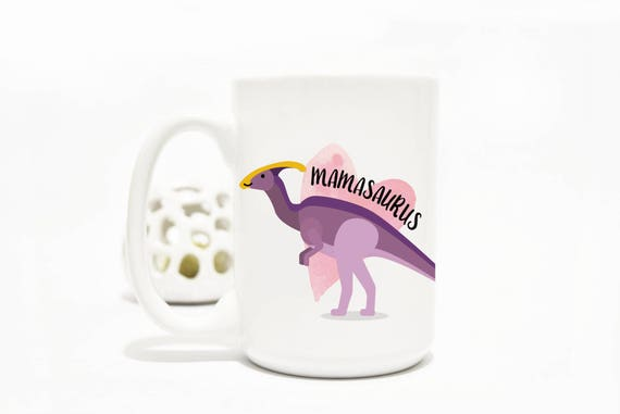 Mother's day, mamasaurus