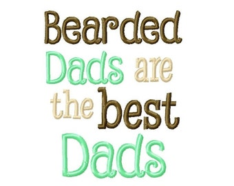 Bearded Dads are the Best Dads Embroidery Design  -INSTANT DOWNLOAD-