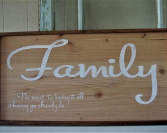 Family - The Secret to Having It All Is Knowing You Already Do - Family Gallery Wall Sign -  Family Wood Sign - Wall Decor - Rustic Decor -