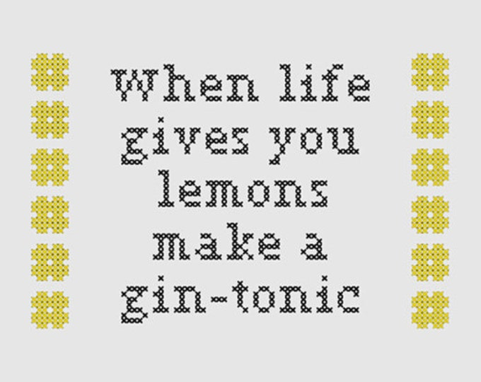 Cross stitch pattern 'When life gives you lemons make a gin-tonic'
