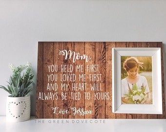 Mother Of The Bride Gift -  Personalized Picture Frame - Personalized Custom Wedding Frame - Gift For Mom - Wedding Gift For Mom