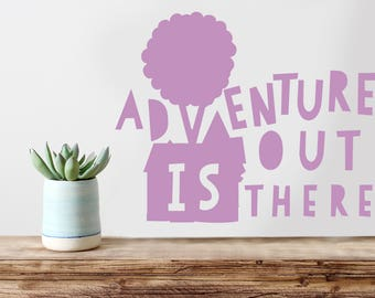"Adventure Is Out There Wall Quote Decal - Disney Movie Quote ""UP"" Disney Pixar Wall Decal, MacBook Decal,  Carl & Ellie, UP House balloons"