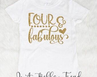 Four and Fabulous Shirt Four Birthday Shirt Birthday Girl Shirt Four Year Old Birthday Shirt 4th Birthday Outfit Girl 4th Birthday Shirt