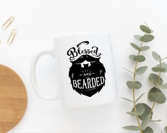 Blessed And Bearded Coffee Mug ***Dishwasher Safe***