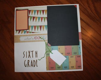 "school 12 x 12  premade scrapbook school layout  ""Sixth Grade"" premade single page , handmade photo ready Sixth grade premade scrapbook page"