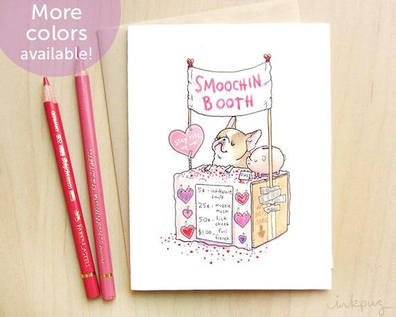 Smoochin Booth French Bulldog Valentine Card - Funny Valentines Day Card, Funny Frenchie Valentine, Kissing Booth Dog Valentine by Inkpug