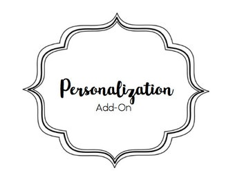 "Personalization ADD-ON, Monogram your name or initials to ANY order! Leave detailed instructions in ""notes to seller"" box upon checkout."