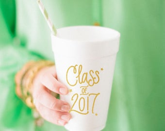 Class of 2017 - Graduation Foam Cups (Qty 12) - GOLD