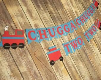Chugga Chugga Two Two, Train Birthday Banner, Train Banner, Chugga Chugga Choo Choo, Train Birthday, Trains for Two, Boy Birthday Banner