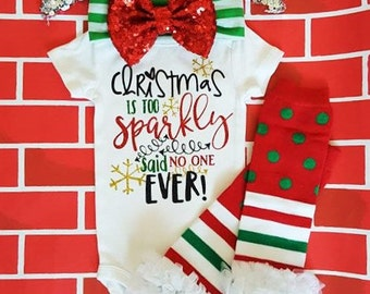Christmas is too Sparkly outfit/1st Christmas outfit/my first christmas/baby christmas clothes/baby girl clothes/christmas legwarmers