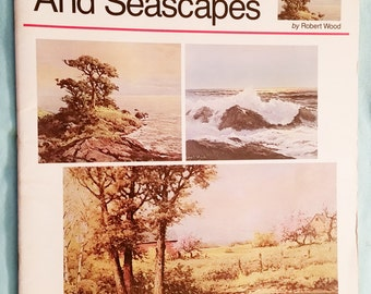 Landscapes And Seascapes, Robert Wood, A Walter T. Foster Publication #66, Large Softcover, Art Book, Oil Painting