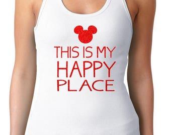 Disney GLITTER Women's Tank Top / This Is My Happy Place Disney Shirt / Women's  Disney Vacation Shirt / Universal Studios Vacation Shirt