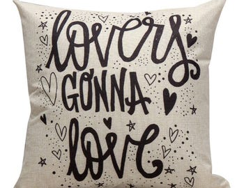 Lovers Gonna Love - Pillow Cover