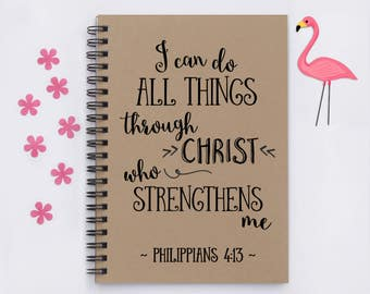 """I can do all things through Christ who strengthens me, Philippians 4:13, 5"""" x 7"""" Journal, writing journal, notebook, memory book, scripture"""