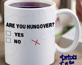Funny Coffee Mug Gift/Are You Hungover Ceramic Coffee Mug/Funny Are You Hungover Multiple Choice Coffee Lover Mug/Hangover Kit Coffee Mug