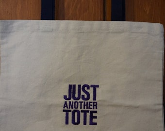 Just Another Tote - Tote Bag