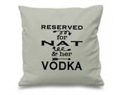 Vodka Lover Gift Personalized Vodka Pillow Reserved for ANY NAME  HerHis Vodka Custom Pillow Vodka Cushion Cat Gift