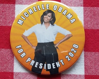 Michelle Obama for President 2020 XL 3in button
