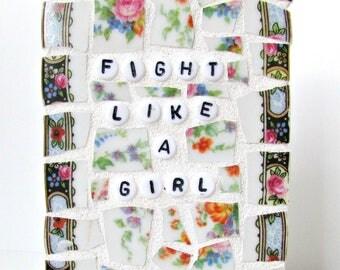 Fight Like a Girl Broken China Mini Mosaic