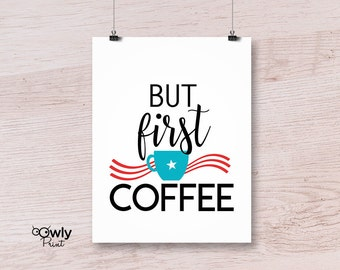 Printable Wall art But first coffe,  inspirational quote, Wall decor