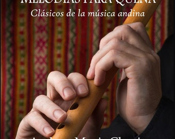 Quena Sheet Music for 10 Andean Music Classics by Pancho Diaz