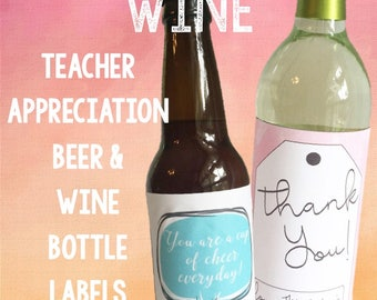 Teacher Appreciation Wine Labels - Bottle Labels for Teacher Gifts