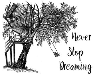 Never Stop Dreaming. Quote.  House Ink Drawing Print 8X10. Ink wall art decor. Ink typography.  Tree House Ink  Illustration Art Print.