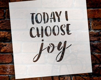 Today I Choose Joy - Word Stencil - Select Size - STCL1521 - by StudioR12