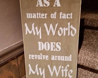 Wife from Husband Sign