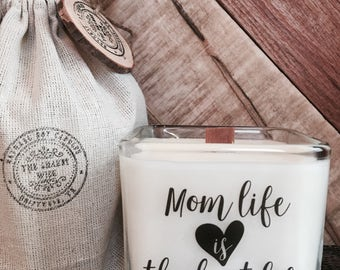 Mom Life Is The Best Life / New Mom Gift /  New Mom  / Friend Gift / Girl Friend Gift / Thinking Of You Gift / Custom Ca