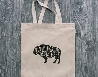 Buffalo - Roam Far and Roam Free  - 12oz Cotton Canvas Tote Bag