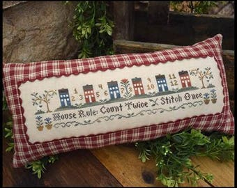 """LITTLE HOUSE NEEDLEWORKS """"House Rule"""" 
