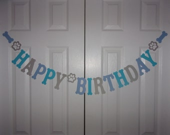 HAPPY BIRTHDAY Letter Banner - Light Blue, Grey, Turquoise Blue Cardstock Paper Dog Bone Paw Garland Decoration Puppy Party Decor Sign