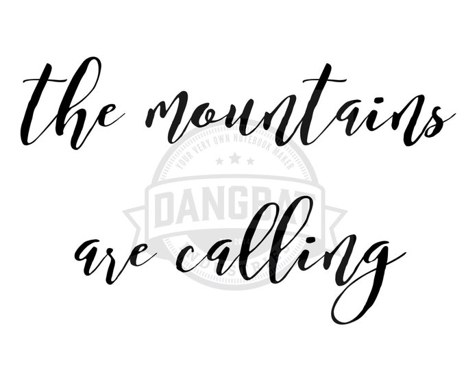 Download The Mountains Are Calling Typography digital downloads motivational phrase wall art clip art adventure commercial use granted