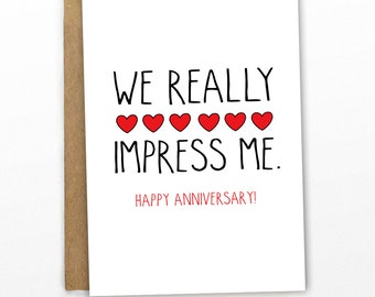 Funny Anniversary Card | Love Card | We Impress Me! by Cypress Card Co.