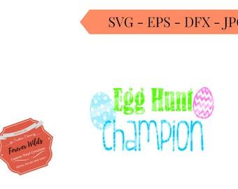 Easter Egg SVG - Egg Hunt Champion SVG - Vector File - egg hunt svg- svg, eps, dfx - Easter Egg Hunt - Happy Easter SVG