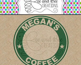 Personalized coffee cup label SVG OR PNG