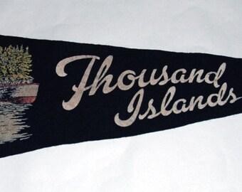 Genuine Vintage 1950s Souvenir Felt Pennant Thousand Islands, Canada — Free Shipping!